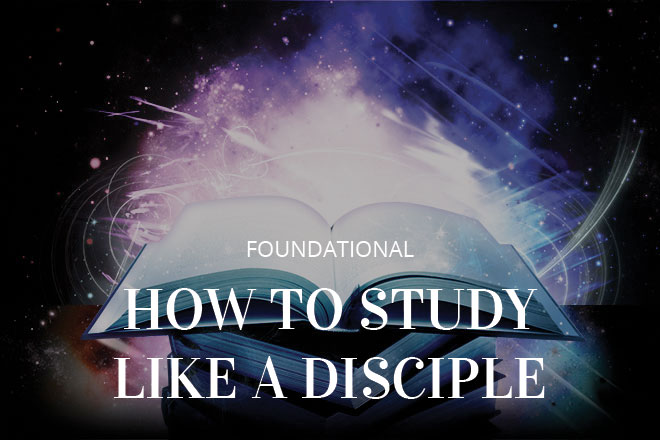 How To Study Like A Disciple